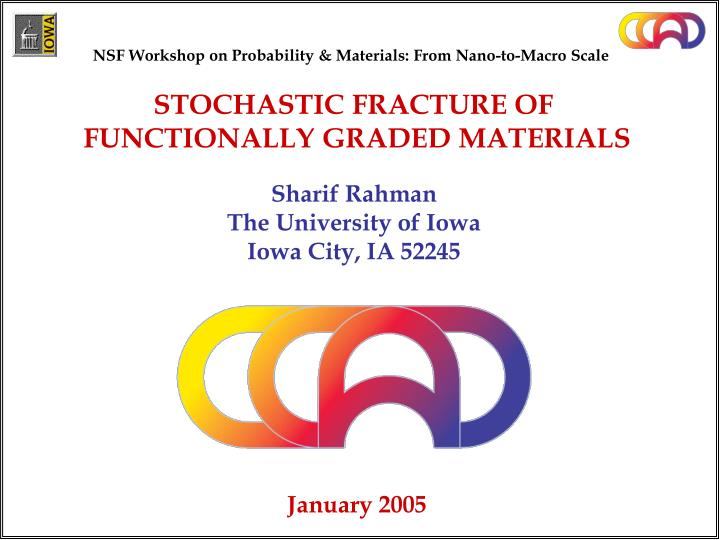 NSF Workshop on Probability & Materials: From Nano-to-Macro Scale