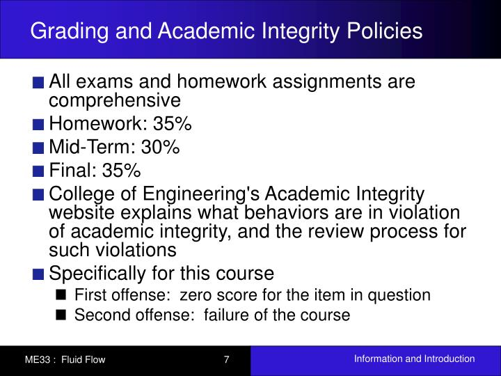 Grading and Academic Integrity Policies