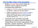 the two main tasks of the assembler
