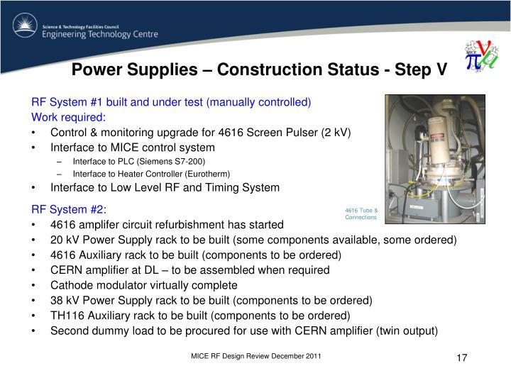 Power Supplies – Construction Status - Step V