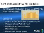 kent and sussex ptw ksi incidents
