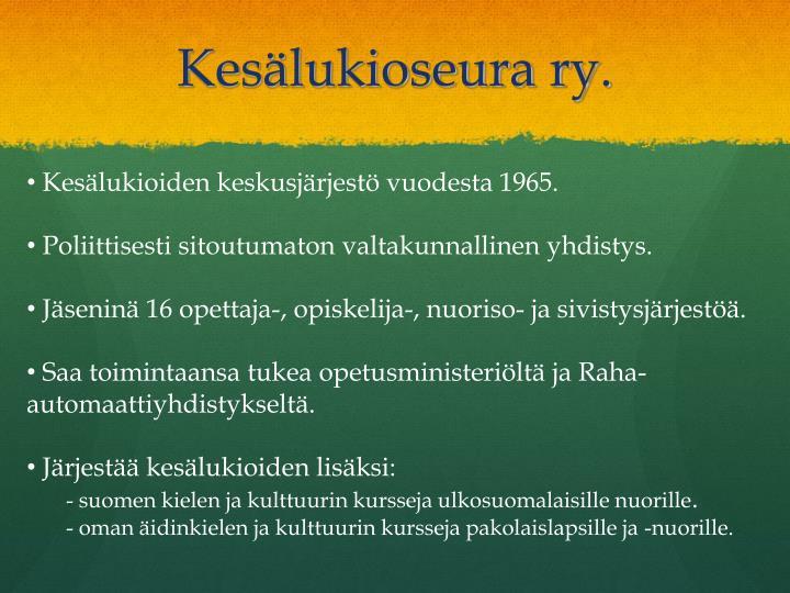 Kesälukioseura ry.
