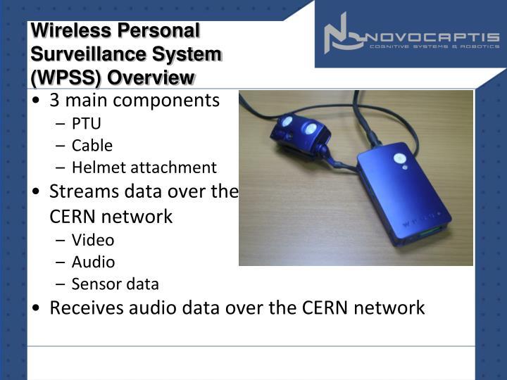 Wireless Personal Surveillance System (WPSS) Overview