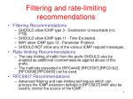filtering and rate limiting recommendations