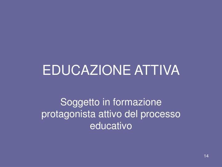 Un orientamento pedagogico,una pratica educativa