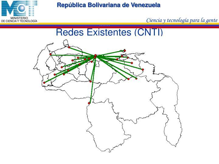 Redes Existentes (CNTI)