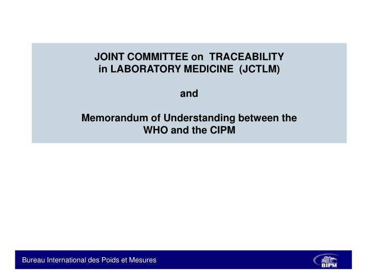 JOINT COMMITTEE on  TRACEABILITY