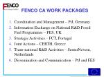 fenco ca work packages