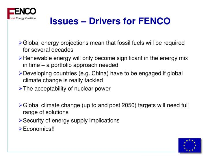 Issues – Drivers for FENCO