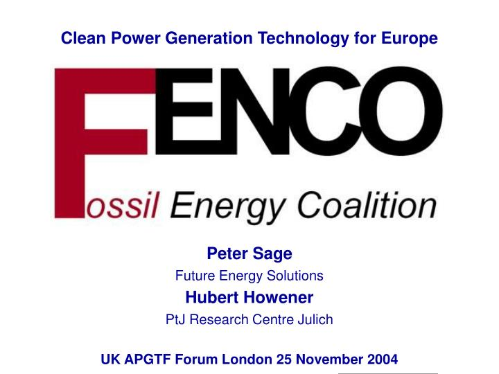 Clean Power Generation Technology for Europe