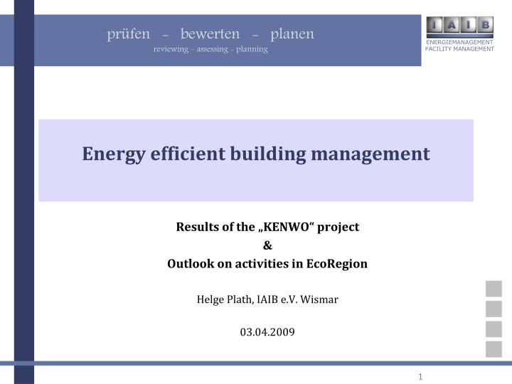 Energy efficient building management