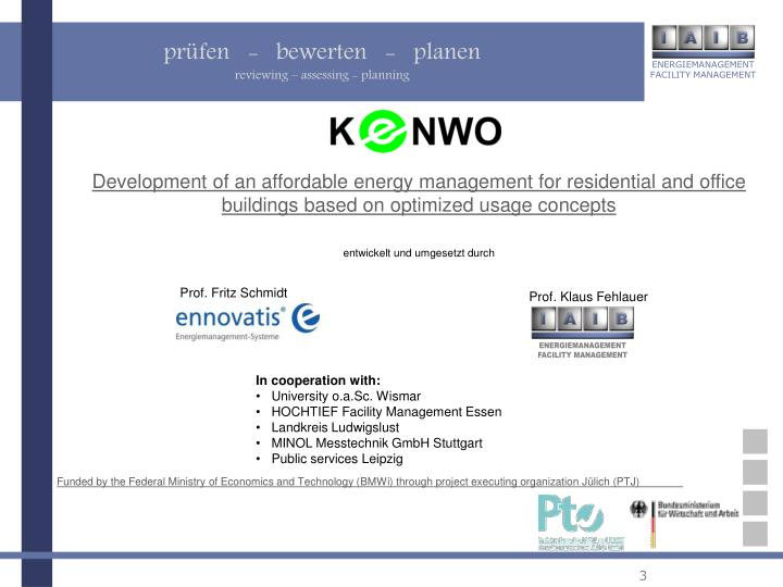 Development of an affordable energy management for residential and office buildings based on optimized usage concepts