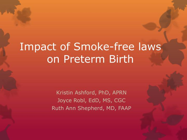 Impact of smoke free laws on preterm birth