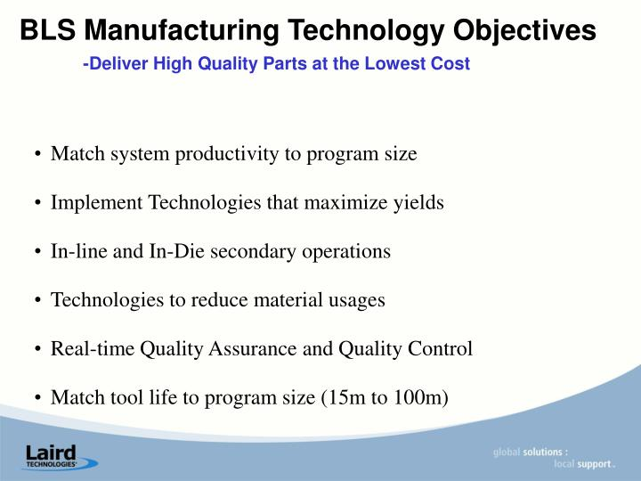 BLS Manufacturing Technology Objectives