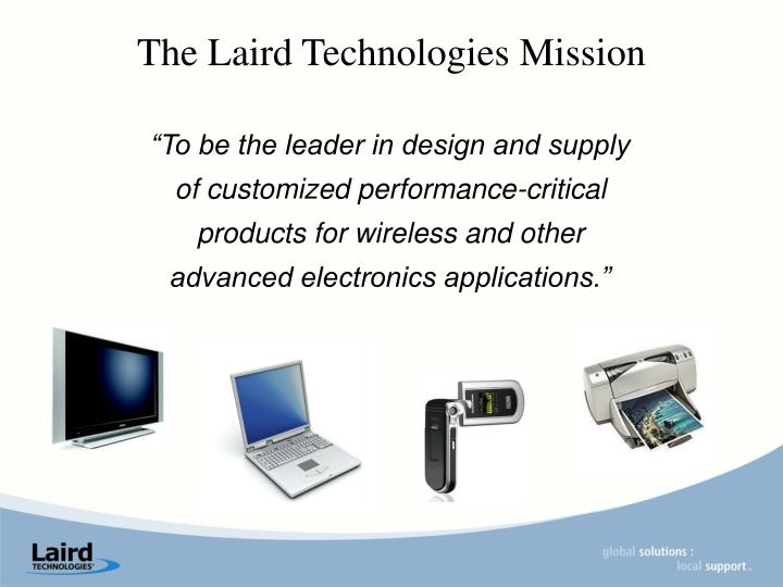 The Laird Technologies Mission