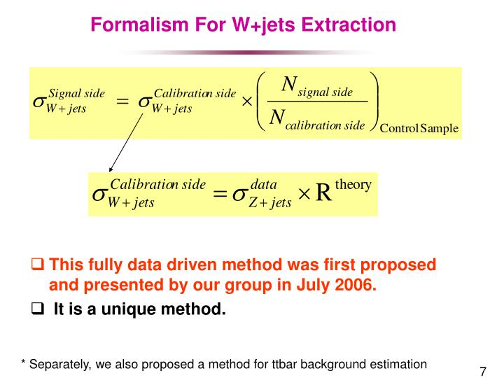 Formalism For W+jets Extraction