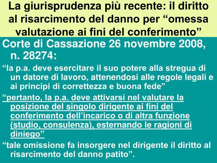 """La giurisprudenza più recente: il diritto al risarcimento del danno per """"omessa valutazione ai fini del conferimento"""""""
