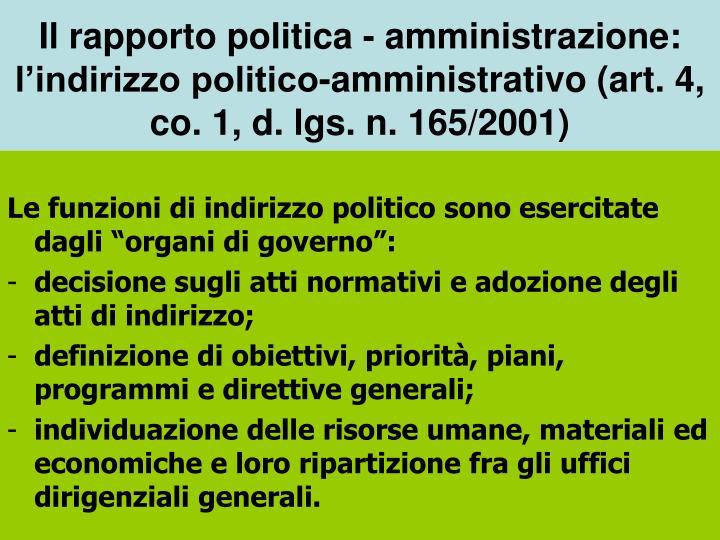"""Le funzioni di indirizzo politico sono esercitate dagli """"organi di governo"""":"""