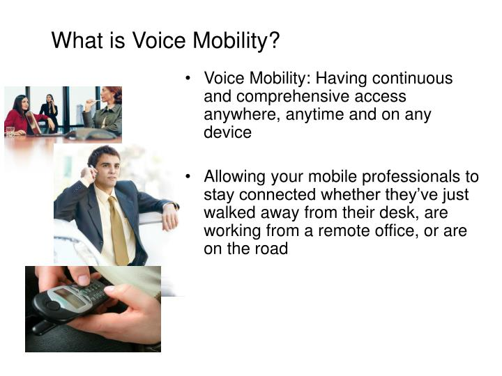 What is Voice Mobility?