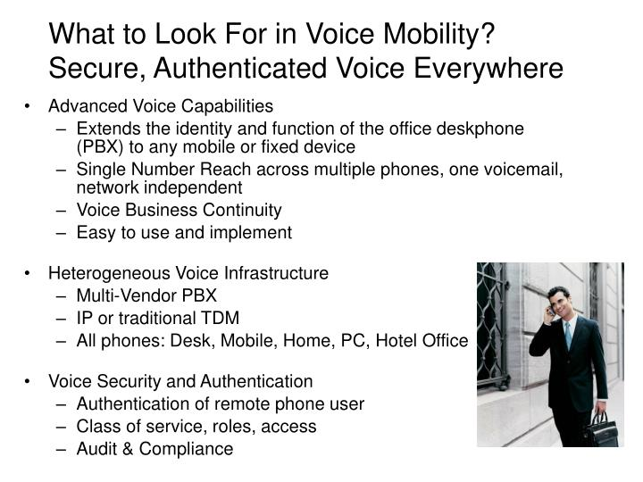 What to Look For in Voice Mobility?