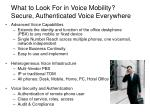 what to look for in voice mobility secure authenticated voice everywhere