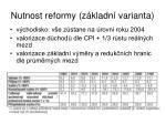 nutnost reformy z kladn varianta