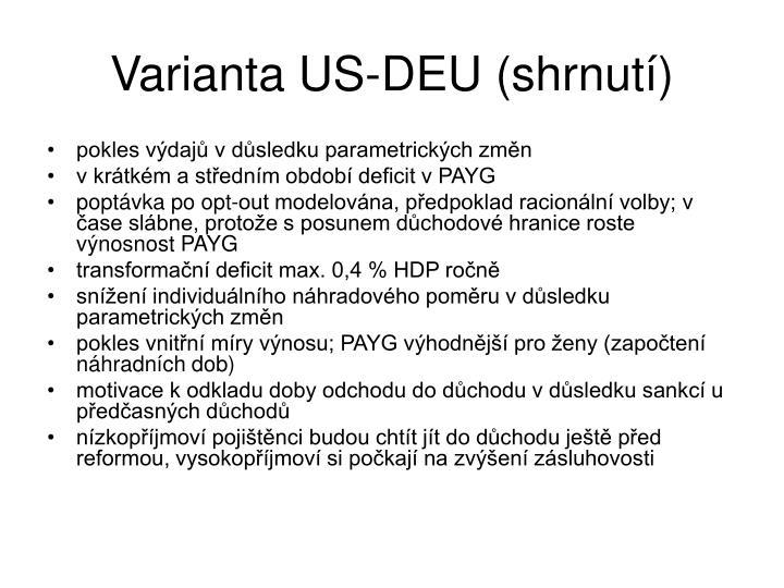 Varianta US-DEU (shrnutí)