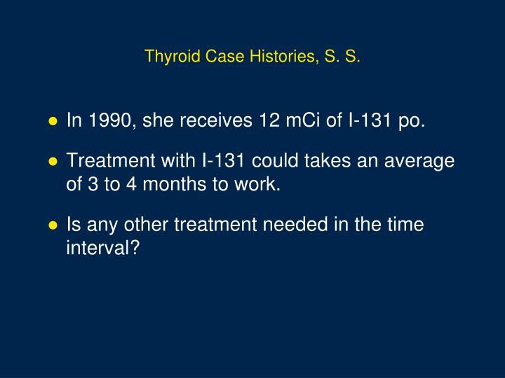 Thyroid Case Histories, S. S.