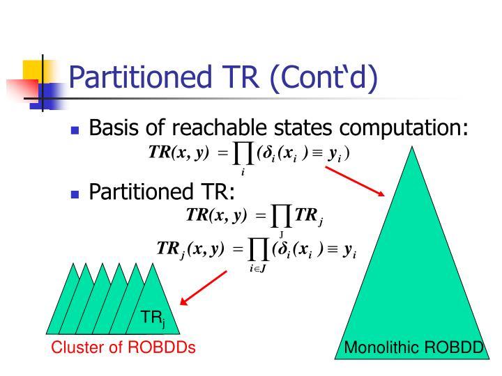 Partitioned TR (Cont'd)