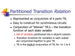 partitioned transition relation