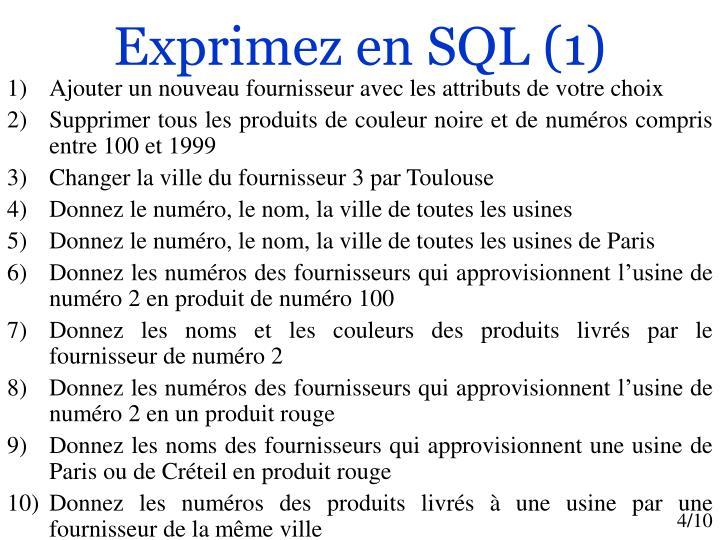 Exprimez en SQL (1)