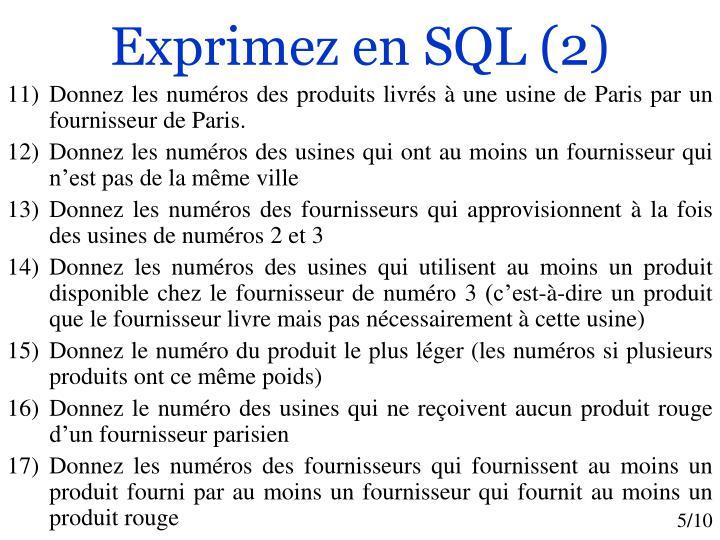 Exprimez en SQL (2)