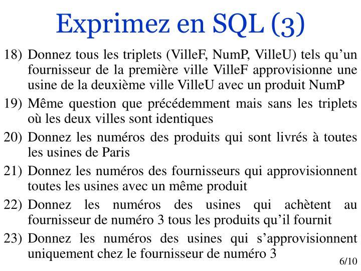 Exprimez en SQL (3)