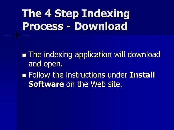 The 4 Step Indexing Process - Download