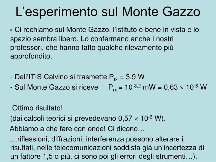 L'esperimento sul Monte Gazzo