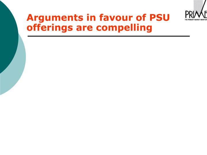 Arguments in favour of PSU offerings are compelling