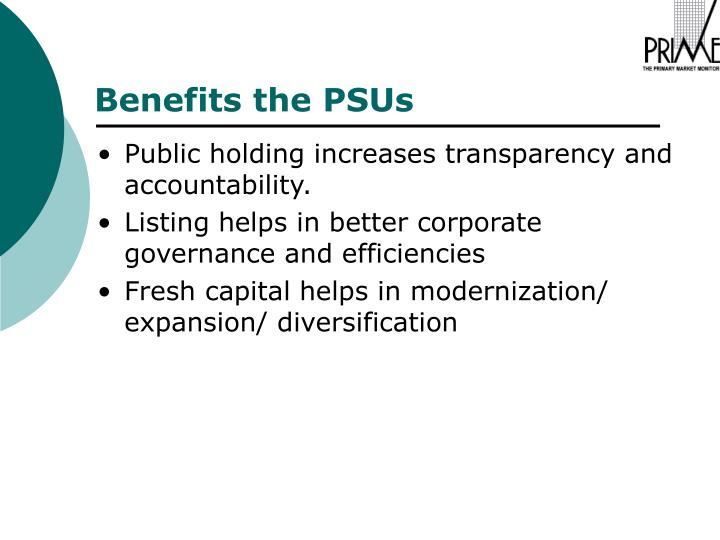 Public holding increases transparency and accountability.