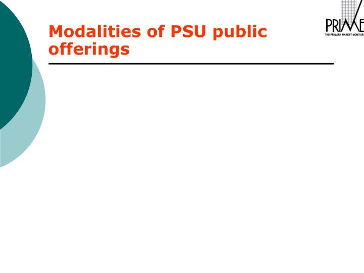 Modalities of PSU public offerings