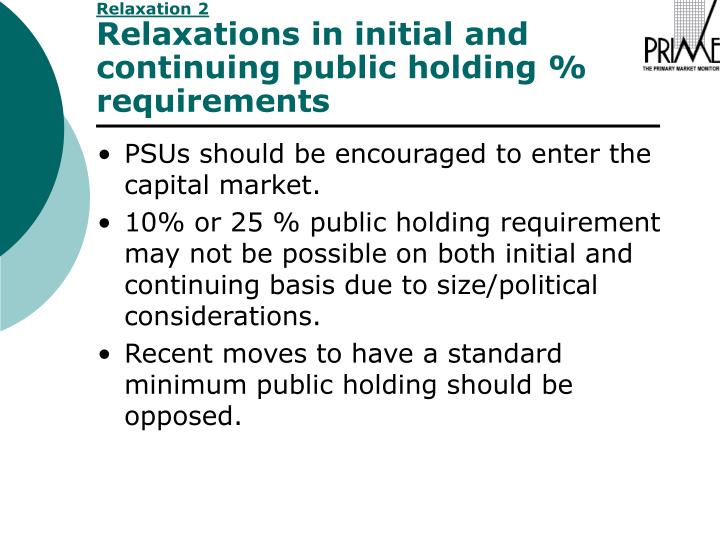 PSUs should be encouraged to enter the capital market.