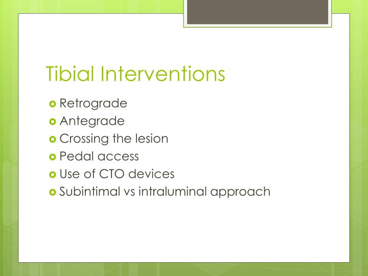 Tibial Interventions