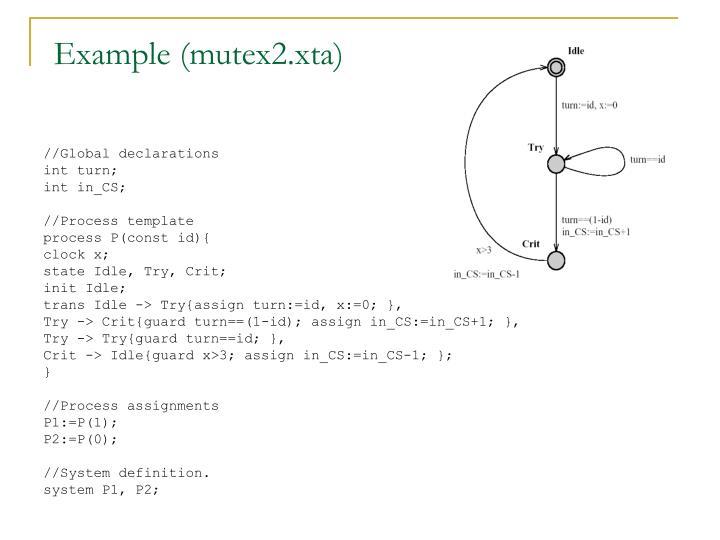 Example (mutex2.xta)