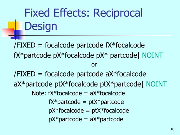 Fixed Effects: Reciprocal Design