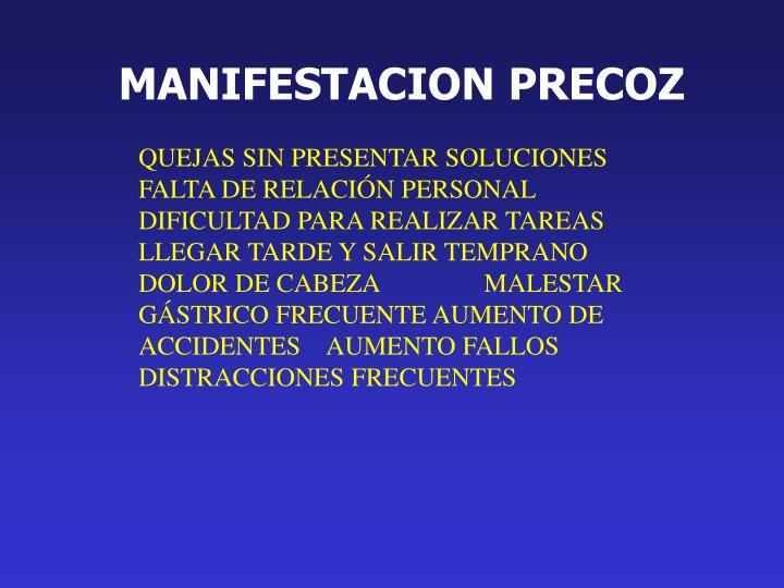 MANIFESTACION PRECOZ