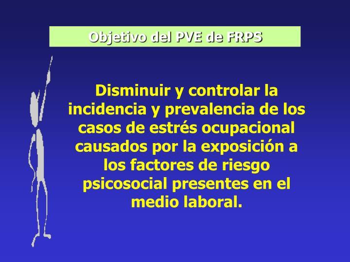 Objetivo del PVE de FRPS