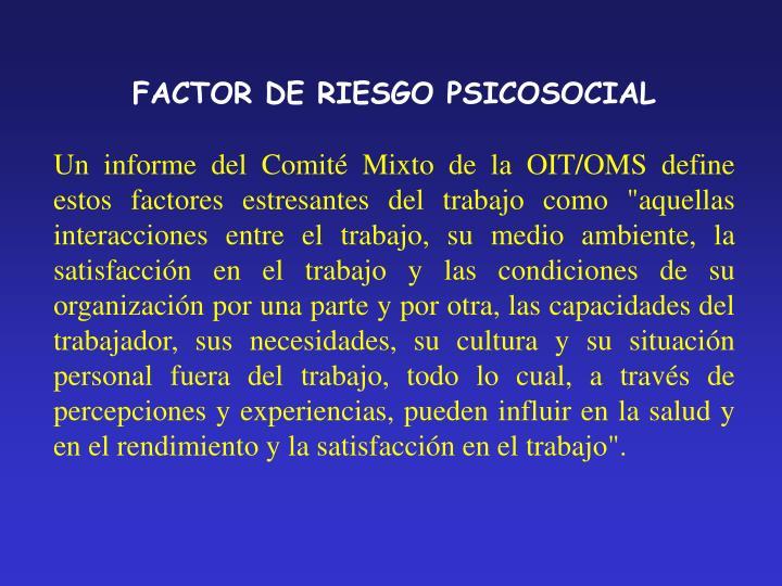 FACTOR DE RIESGO PSICOSOCIAL