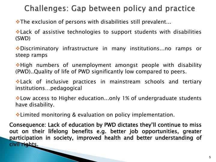 Challenges: Gap between policy and practice