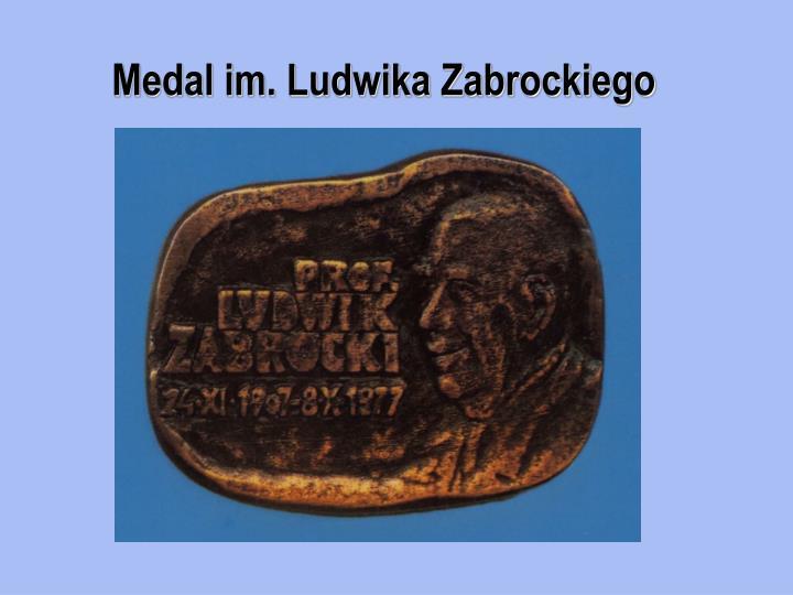 Medal im. Ludwika Zabrockiego