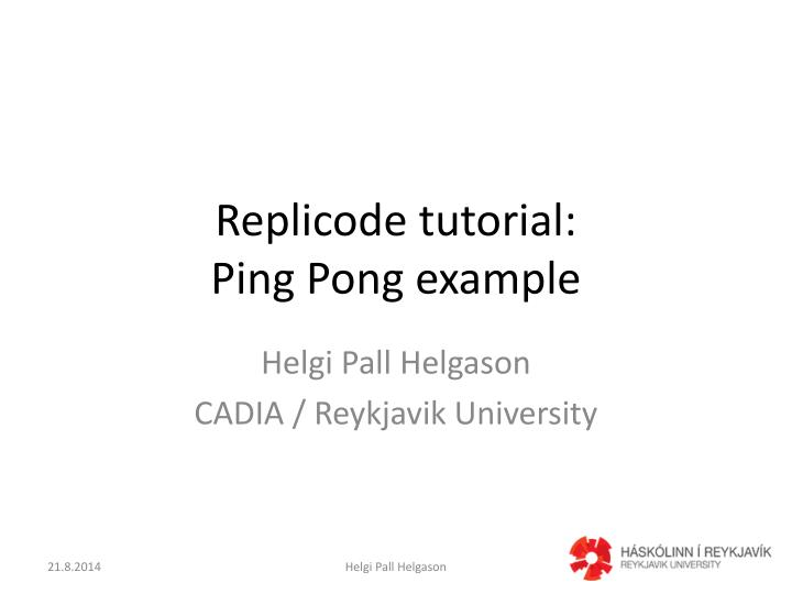 Replicode tutorial ping pong example