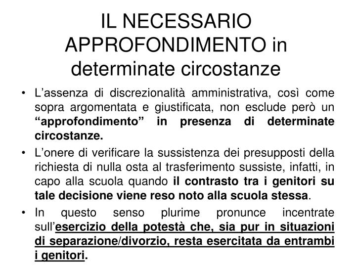 IL NECESSARIO APPROFONDIMENTO in determinate circostanze