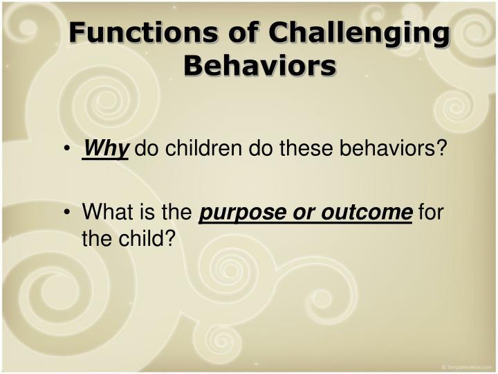 Functions of Challenging Behaviors